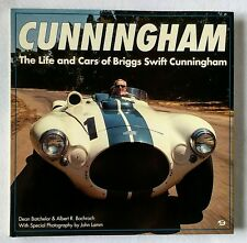 Cunningham The Life and Cars of Briggs Swift by Bochroch & Batchelor 1993