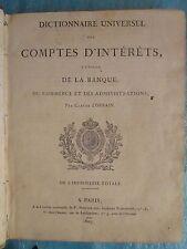 LORRAIN : DICTIONNAIRE UNIVERSEL DES COMPTES D'INTERÊTS, 1832.