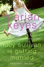 Lucy Sullivan Is Getting Married by Keyes, Marian