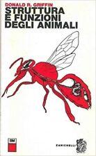 Struttura E Funzioni Degli Animali.,Donald R. Griffin  ,Zanichelli,1968