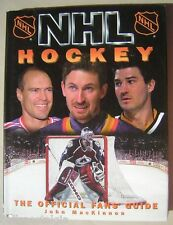 NHL HOCKEY - THE OFFICIAL FANS' GUIDE 1996 Hardcover Book by John MacKinnon