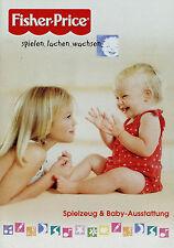 Prospekt Fisher Price Mattel 9/05 2005 Babyspielzeug Spielzeug Katalog catalog