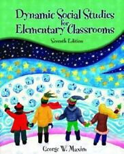 Dynamic Social Studies for Elementary Classrooms (7th Edition)
