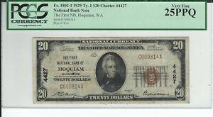 "1929 $20 NBN CHARTER #4427  ""THE FIRST NB OF HOQUIAM WASHINGTON""  PCGS  VF-25PPQ"