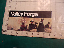 Vintage brochure: VALLEY FORGE national historic park PA 1979 w map