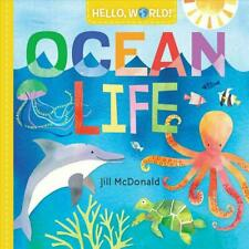 Hello, World! Ocean Life by Jill McDonald Board Books (0525578773)
