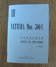 Manuale catalogo parti di ricambio Fiat 500 C edizione 1949