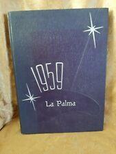 1959 La Palma Welasco High School Yearbook / Annual