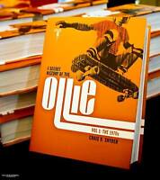 SIGNED: A Secret History of the Ollie: Birth of Modern Skateboarding photo book