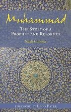 NEW Muhammad: The Story of a Prophet and Reformer by Sarah Conover