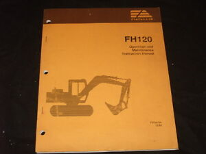FIAT ALLIS FH120 EXCAVATOR OPERATION & MAINTENANCE MANUAL