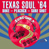 "Various Artists : Texas Soul '64 VINYL Limited  12"" Album (2016) ***NEW***"