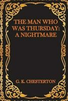 Man Who Was Thursday : A Nightmare, Paperback by Chesterton, G. K., Like New ...