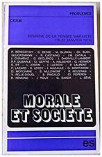 Morale Et Société : Semaine de la Pensée Marxiste, 16-22 Janvier 1974