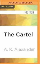 The Cartel by A. K. Alexander (2016, MP3 CD, Unabridged)