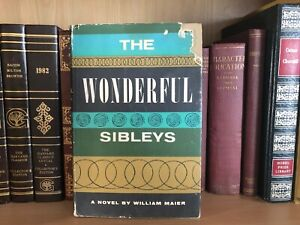 1956 The Wonderful Sibleys by William Maier Hardcover with Dust Jacket