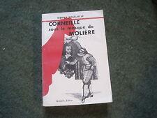 Henry POULAILLE: Corneille sous le masque de Molière. ENVOI, SP