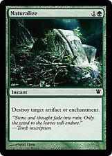 MTG 4x NATURALIZE - Innistrad *Destroy Artifact Enchantment*