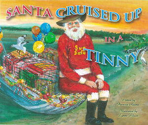 'Santa Cruised up in a Tinny' an Aussie Christmas story