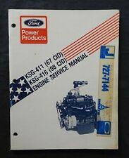 GENUINE FORD KSG 411 416 4-CYL OHV ENGINE SERVICE SHOP REPAIR MANUAL NICE