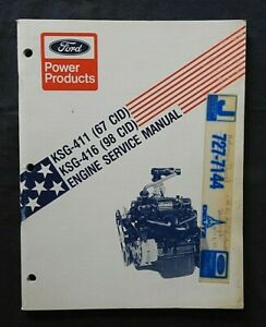 GENUINE FORD KSG 411 416 4-CYL OHV ENGINE SERVICE SHOP REPAIR MANUAL NICE