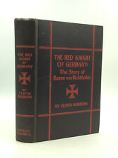 THE RED KNIGHT OF GERMANY: The Story of Baron von Richthofen by Floyd Gibbons