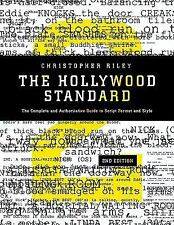 Screenwriting Hollywood Standard the Complete and Authoritative Guide
