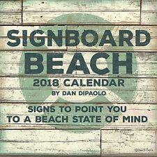 SIGNBOARD BEACH - DAN DIPAOLO ART - 2018 WALL CALENDAR - BRAND NEW - 483050