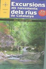 Excursions als naixements dels rius de Catalunya. ENVÍO URGENTE (ESPAÑA)