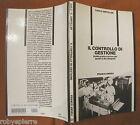 Il controllo di gestione Carlo Ampollini Franco Angeli 1986 Guida pratica p. 176