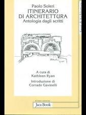 ITINERARIO DI ARCHITETTURA  PAOLO SOLERI JACA BOOK ED. 2003