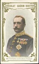 Chromo Guérin Boutron Célébrités 316 Don Carlos de Bourbon d'Espagne Espana