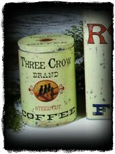 Primitive Vintage Victorian Reproduction Old`3 Crows Coffee` Canister Tin`
