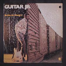 GUITAR JR.: Broke An' Hungry LP (shrink, co) Blues & R&B