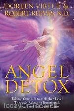 Angel Detox: Taking Your Life to a Higher Level Through Releasing  Doreen Virtue