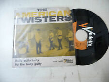 """THE AMERICAN TWISTERS""""HULLY GULLY BABY-disco 45 giri VEDETTE italy 1964"""" RARE"""