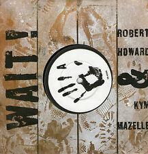 "Robert Howard & Kym Mazelle - Wait - 7 "" Single"