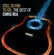 Still So Far to Go: The Best of Chris Rea by Chris Rea (CD, Oct-2009, 2 Discs, Warner Bros.)