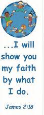 LOT 25 Christian Bookmarks, Scripture Verse James 2:18, Great Bible School Study