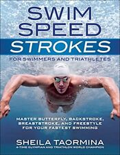 Swim Speed: Swim Speed Strokes for Swimmers and Triathletes: Master Butterfly, B