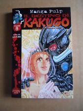 IL DESTINO DI KAKUGO vol.8 - Takayuki Yamaguchi Dynamic Manga   [G371C]
