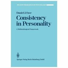 Consistency in Personality : A Methodological Framework by D. J. Ozer (1986,...