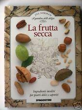 FRUTTA SECCA Cucina Pasticceria Ricette Castagne Noci
