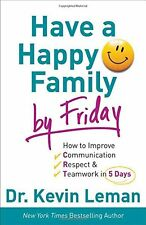 Have a Happy Family by Friday: How to Improve Comm