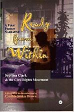Ready from Within: Septima Clark & the Civil Rights Movement, A First Person Na