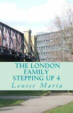 The London Family (Stepping up) Book 4: The London Family (Stepping up) Book...