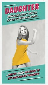 Hallmark Humour Funny Daughter Birthday Card  - Birthday's are A Great excuse to