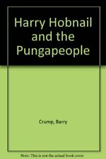 Harry Hobnail and the Pungapeople By Barry Crump