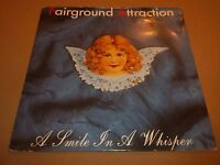 """FAIRGROUND ATTRACTION """" A SMILE IN A WHISPER """" 7"""" SINGLE EXCELLENT 1988"""