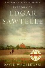 The Story of Edgar Sawtelle by David Wroblewski (Hardcover) FIRST EDITION